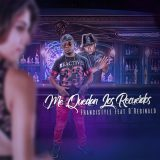 Francistyle Feat D'Reginald – Me Quedan Los Recuerdos (Video Lyrics)
