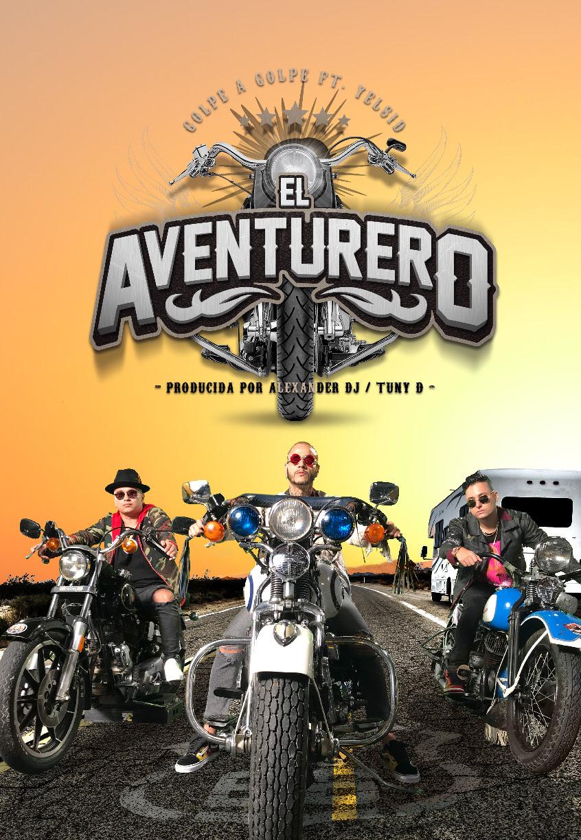 """Golpe A Golpe presenta el video de el Aventurero junto a Yelsid - Golpe A Golpe presenta el video de """"El Aventurero"""" junto a Yelsid"""