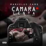Marvelus Fame Camara Lenta 160x160 - Kas Young Murda - Fvck Fame (The Mixtape)