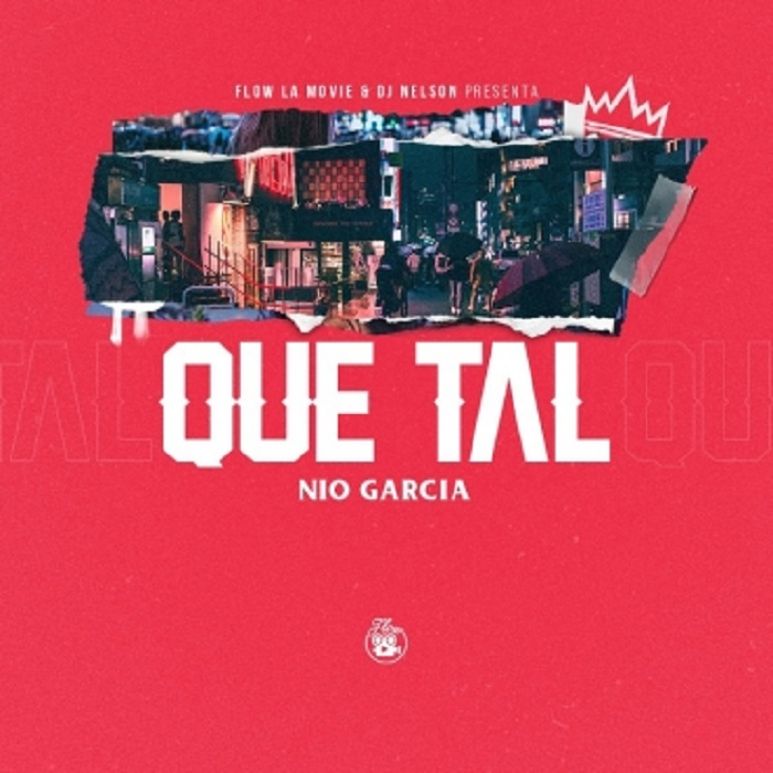 Nio Garcia Que Tal - Nio Garcia – Que Tal