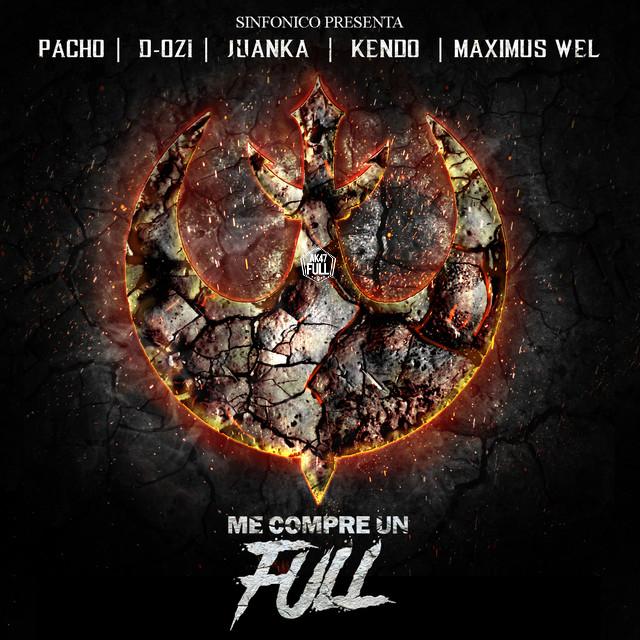 alqaedas - Sinfonico, Kendo Kaponi, Juanka, Maximus Wel, D.OZI, Pacho El Antifeka - Me Compre Un Full (Alqaeda Version)