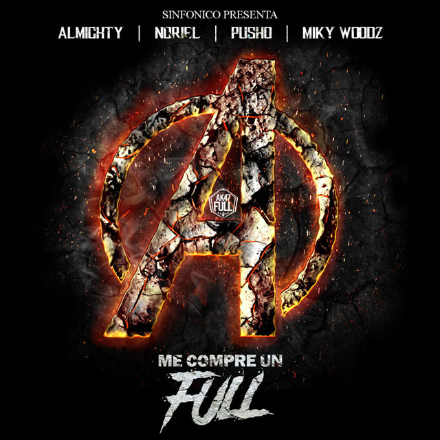 avenger - Sinfonico, Almighty, Noriel, Pusho, Miky Woodz - Me Compre Un Full (Avengers Version)
