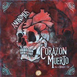 corazon 300x300 - Anonimus – Corazon Muerto (Official Video)