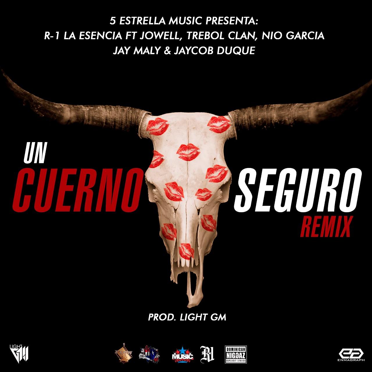cuerno - R-1 La Esencia Ft. Jowell, Nio Garcia, Trebol Clan, Jay Maly, Jaycob Duque - Un Cuerno Seguro (Official Remix)