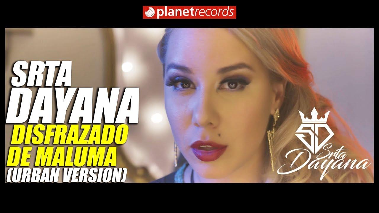 i3 3bkqtr0g - Srta Dayana – Disfrazado De Maluma (Reggaeton Version) (Video Official)