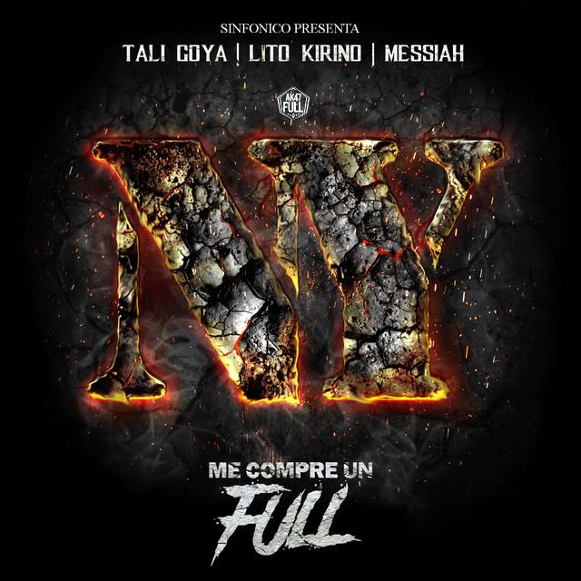 ny - Sinfonico, Messiah, Lito Kirino, Tali Goya – Me Compre Un Full (New York Version)