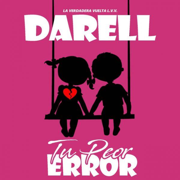 peor 600x600 - Darell Ft. Anuel AA – Tu Peor Error (Remix)