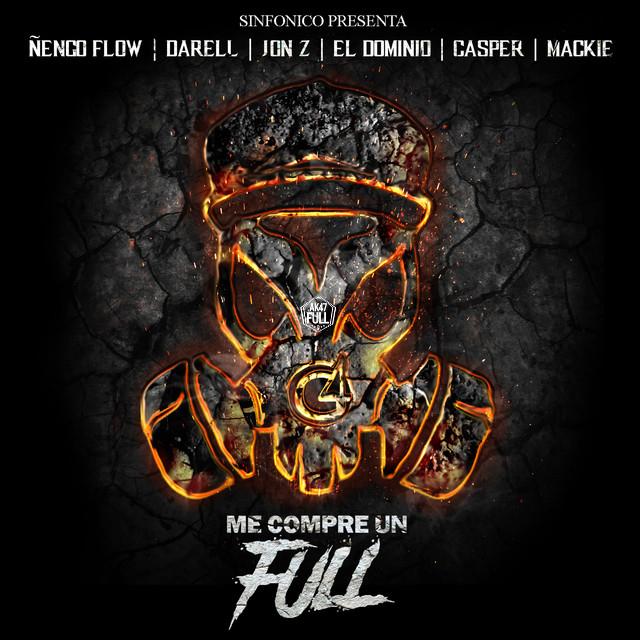 realg - Sinfonico, Ñengo Flow, Casper Magico, Darell, Ele A El Dominio, JonZ, Mackie - Me Compre Un Full (Real G Version)