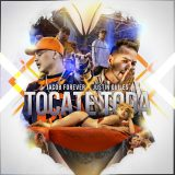 Jacob Forever Ft. Justin Quiles – Tócate Toda