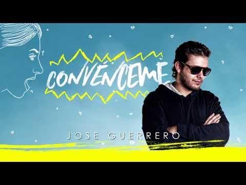 0 24 - Jose Guerrero - Convenceme