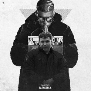 49 - Bad Bunny – El Chapo (Freestyle)