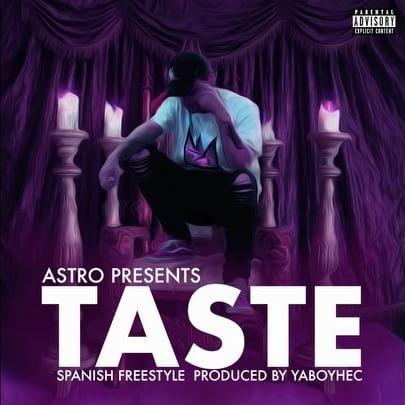 50 - Astro - Taste (Spanish Freestyle)
