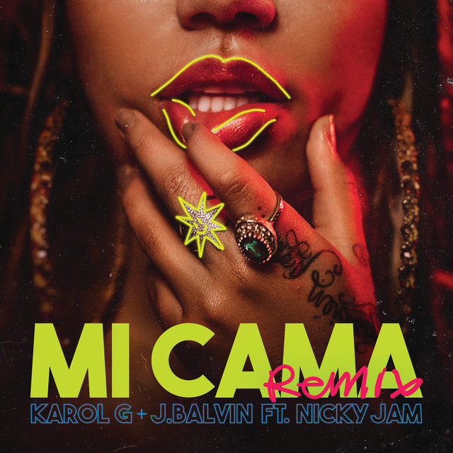 58 - Karol G Ft. J Balvin Y Nicky Jam - Mi Cama (Official Remix)