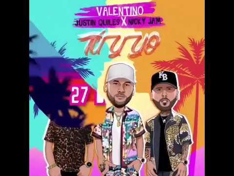 9wuktmhwmce - Valentino Ft. Justin Quiles y Nicky Jam – Tu Y Yo (Preview)