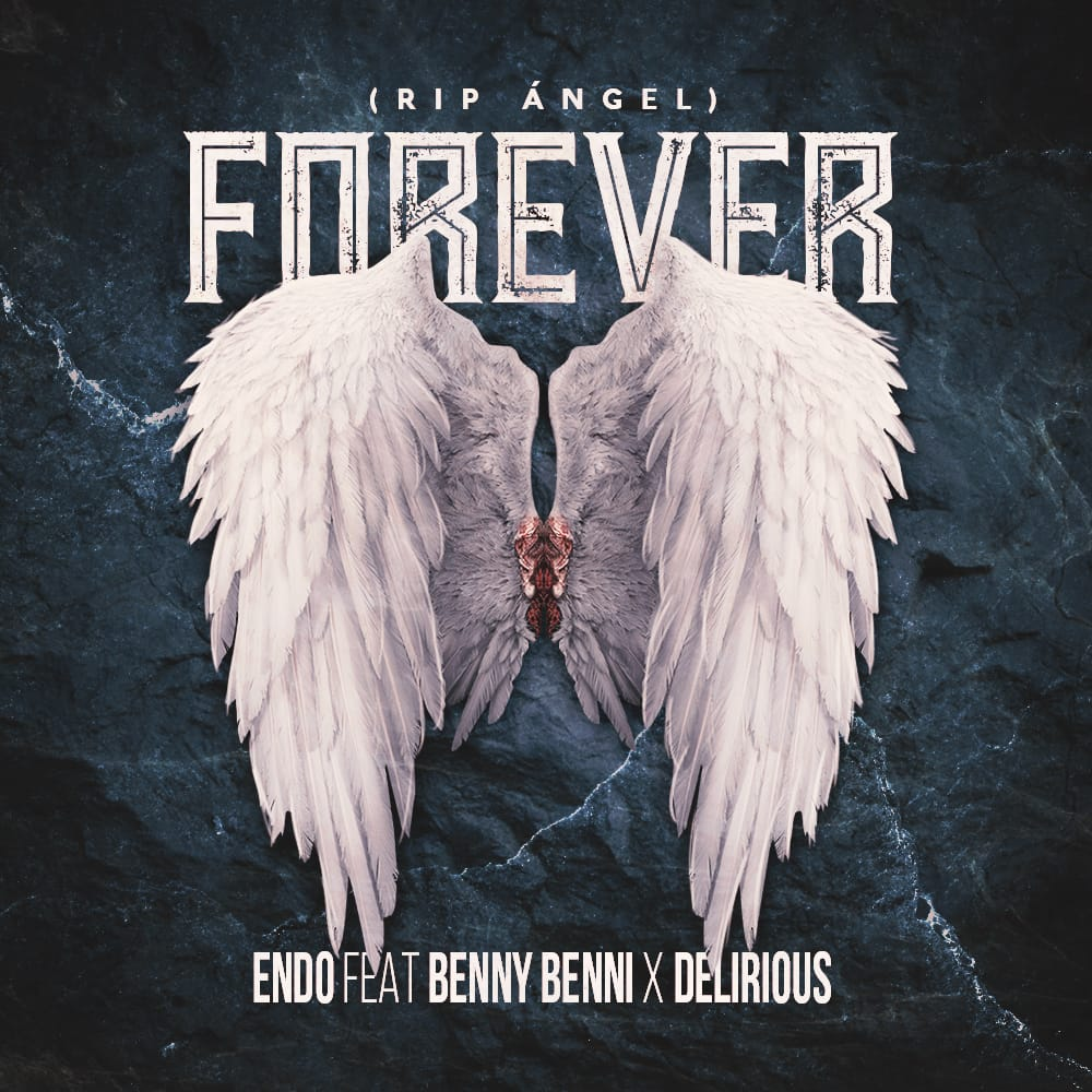forever - Benny Benni, Endo y Delirious – Forever