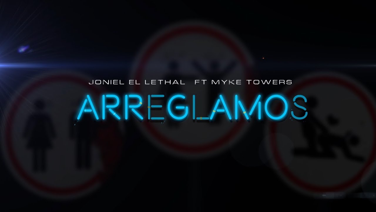 jas3rcnzlek - Joniel El Lethal Ft. Mike Towers – Arreglamos (Video Lyric)