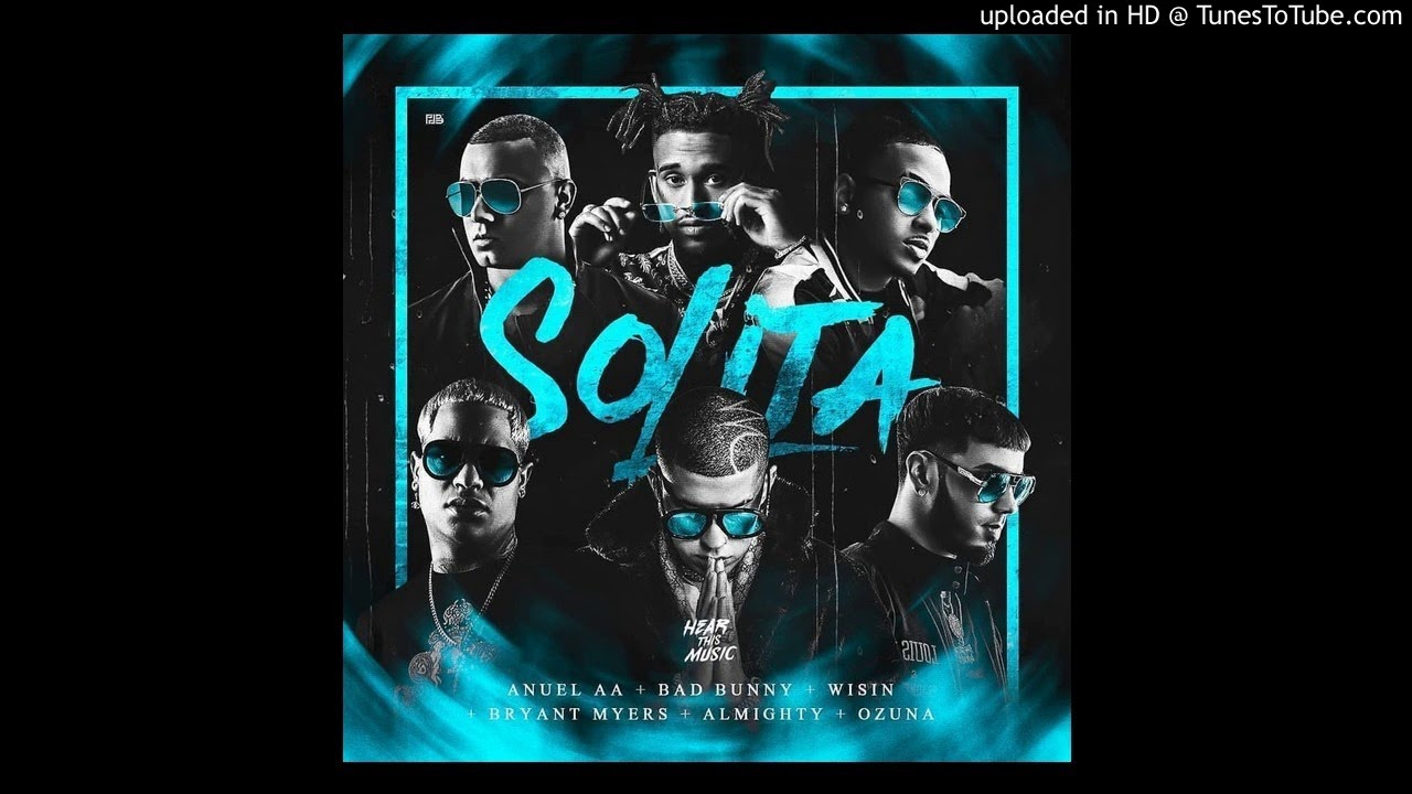ushn1iwdm5g - Ozuna, Bad Bunny, Almighty, Wisin, Anuel AA y Bryant Myers – Solita (Remix) (Preview)