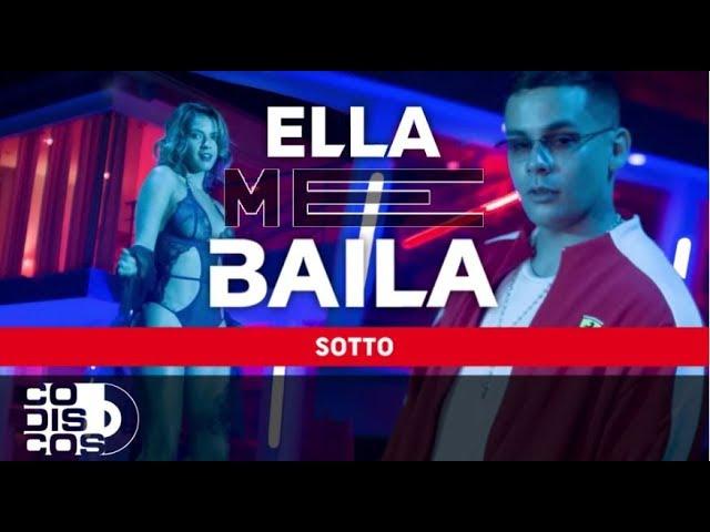 v9xugx ieze - Sotto – Ella Me Baila (Video Official)