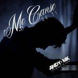 Andy y Mk – Me Canse De Ti ( Prod. By Deazer y Daash )