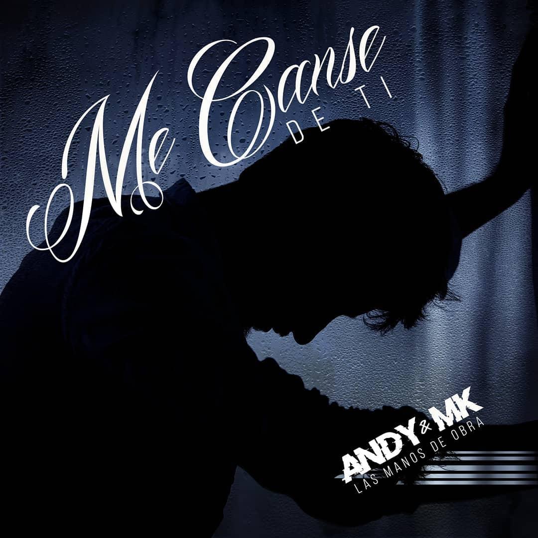 136 - Andy y Mk - Me Canse De Ti ( Prod. By Deazer y Daash )