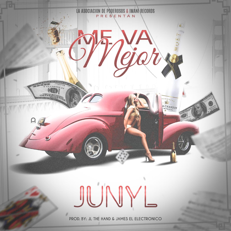 139 - Junyl – Me Va Mejor