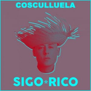 COS 300x300 - Cosculluela – Sigo Rico (Official Video)
