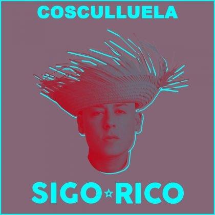 COS - Cosculluela – Sigo Rico