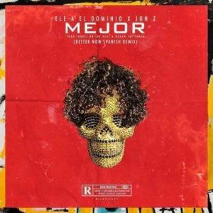 Ele A El Dominio Y Jon Z Mejor Better Now Spanish Remix 300x300 - Ele A El Dominio - Antes de Dormir