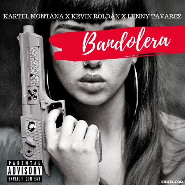 Kartel Montana Ft. Kevin Roldan Y Lenny Tavarez Bandolera 600x600 - Lenny Tavárez vs Kevin Roldan Tiradera