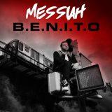 Messiah la rompe con su nuevo álbum B.E.N.I.T.O 160x160 - Messiah El Artista, El Mayor - Como Lo Capo (Original)