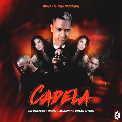 can - MC Bin Laden, Bryant Myers, Almighty Y Nacho – Cadela