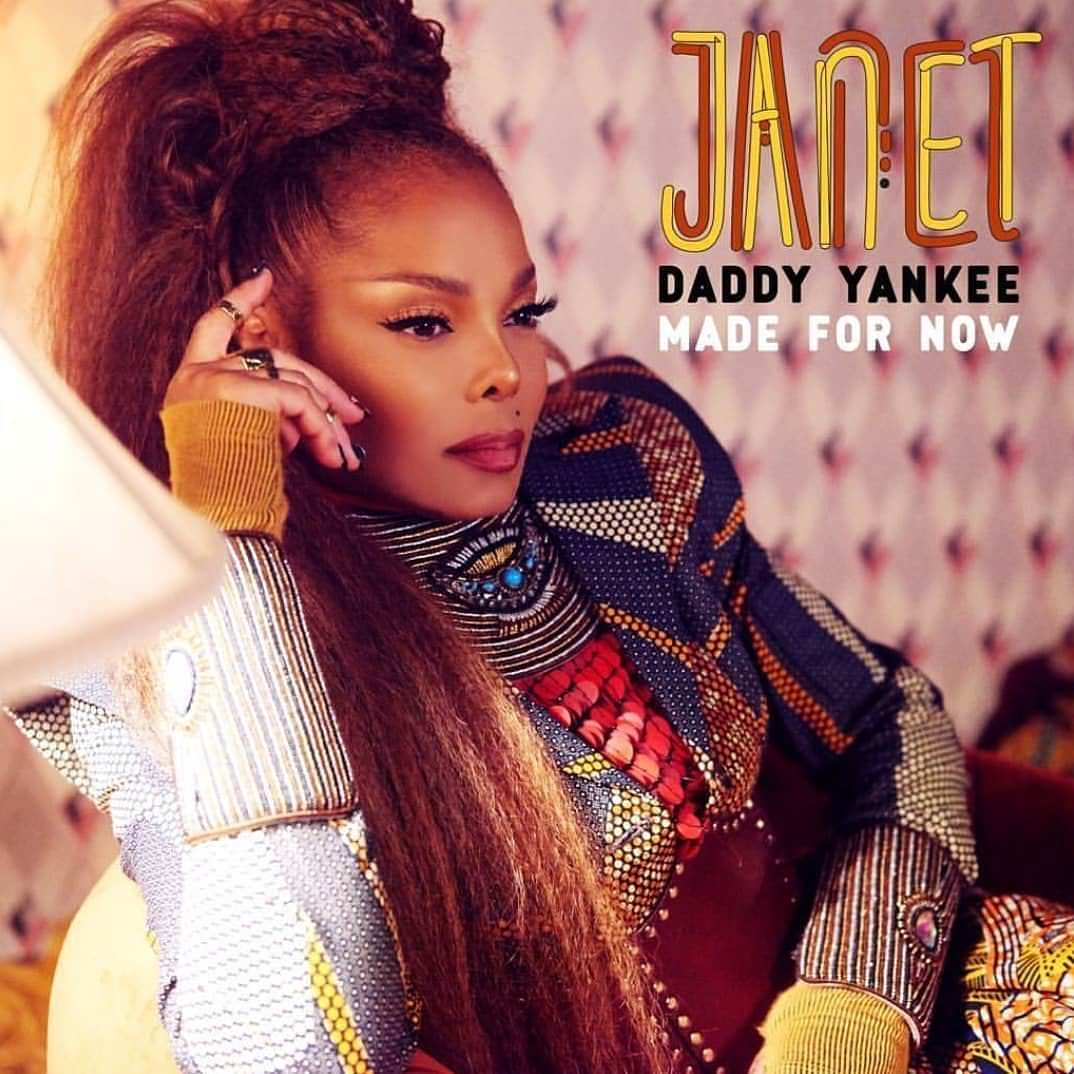 made - Janet Jackson, Daddy Yankee – Made For Now