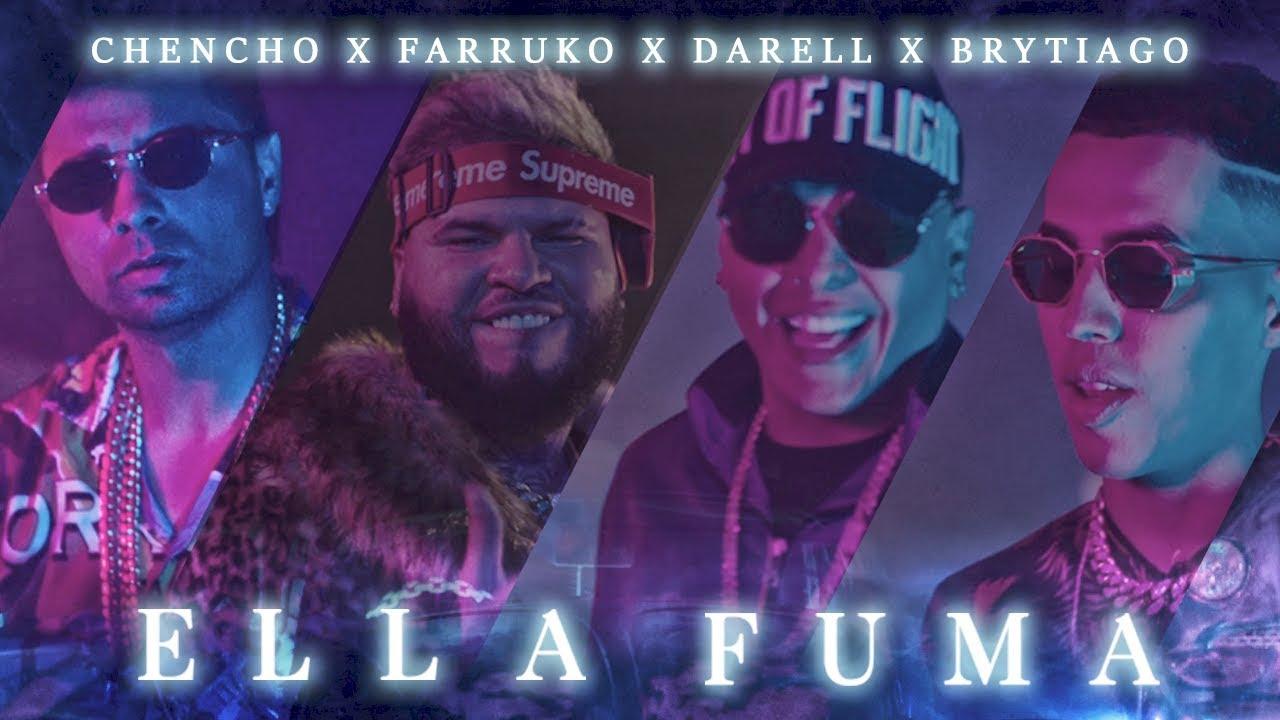 nh0ovd0ajao - Chencho Ft. Farruko, Darell y Brytiago – Ella Fuma (Video Official(