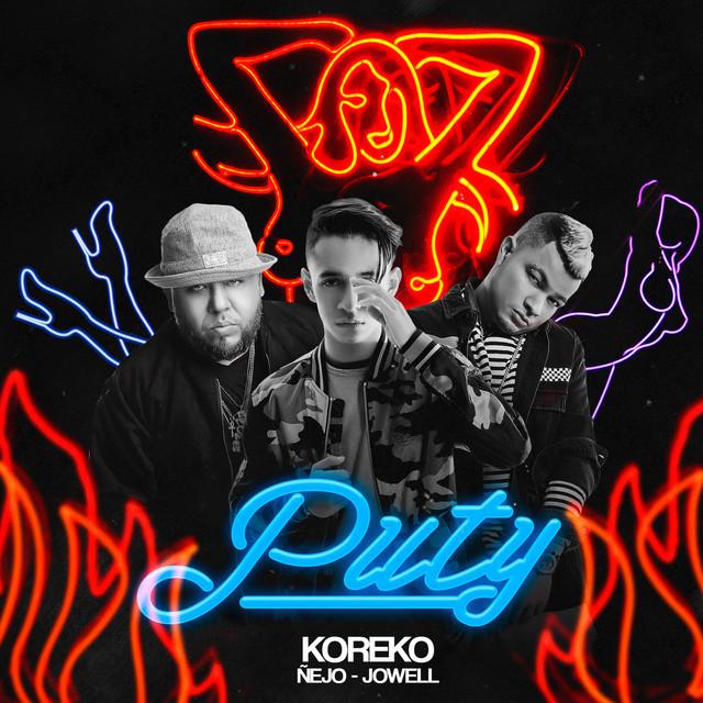 puti - Koreko Ft. Ñejo & Jowell - Puty