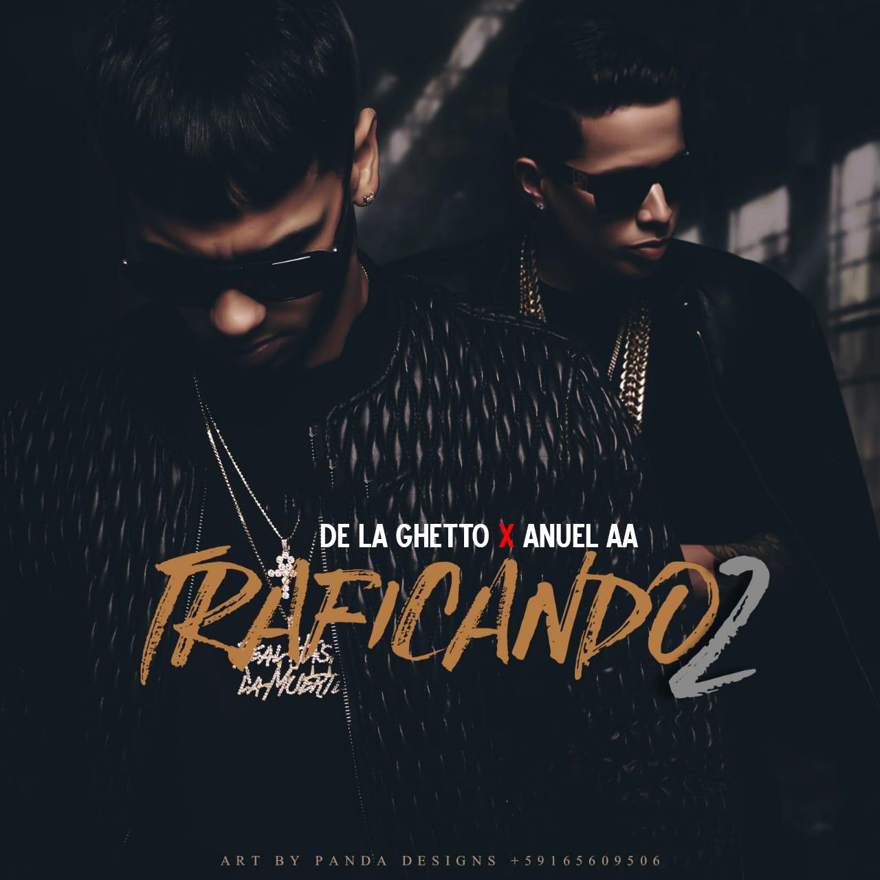 trafi - De La Ghetto, Anuel AA - Traficando 2