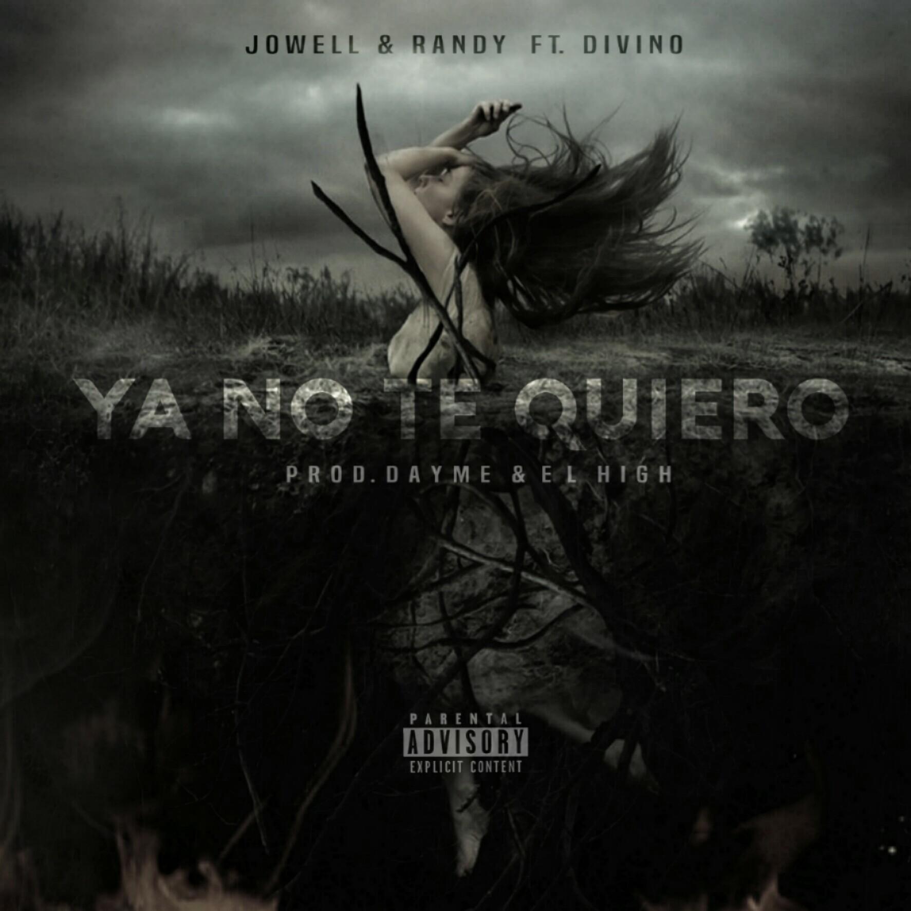 yano - Jowell & Randy Ft. Divino – Ya No Te Quiero