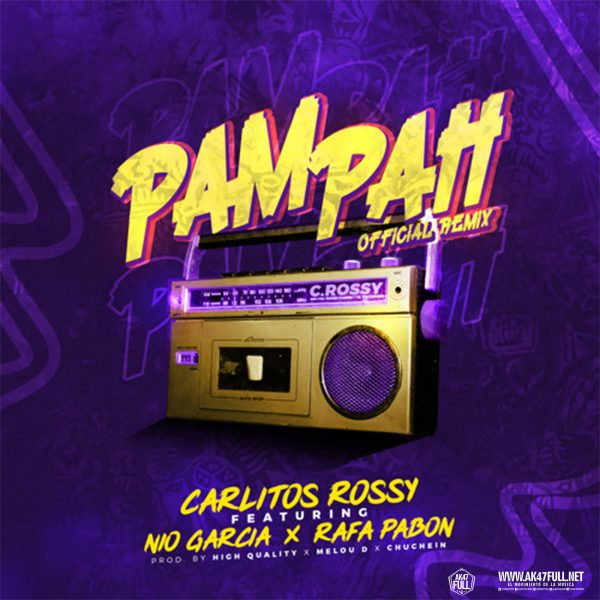 Carlitos Rossy Ft. Nio Garcia Y Rafa Pabon %E2%80%93 PamPah Official Remix 600x600 - Rafa Pabon - Mírala (Video Oficial)