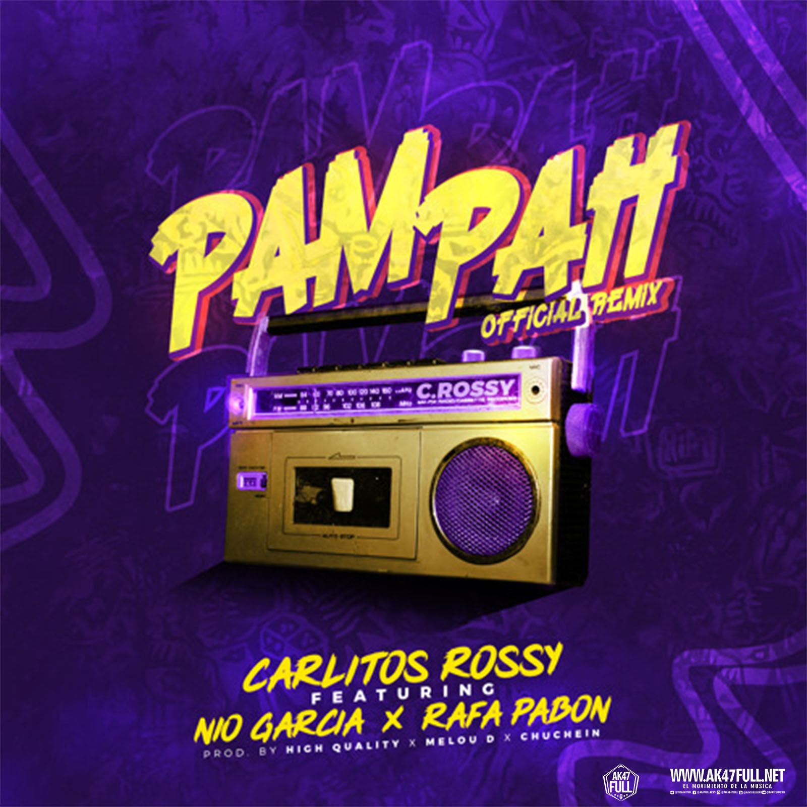 Carlitos Rossy Ft. Nio Garcia Y Rafa Pabon – PamPah Official Remix - Carlitos Rossy Ft. Nio Garcia Y Rafa Pabon – PamPah (Official Remix)