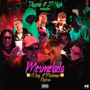 MAXI - J King Y Maximan Ft. Reykon – Mermelada (Prod. Dayme Y El High)