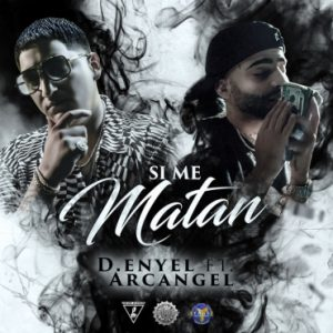 MEM 300x300 - D-Enyel Ft. Arcangel – Si Me Matan (Official Video)