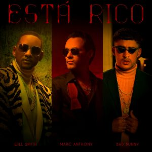 Marc Anthony Ft. Will Smith Y Bad Bunny Está Rico 300x300 - Marc Anthony Ft. Will Smith Y Bad Bunny - Está Rico