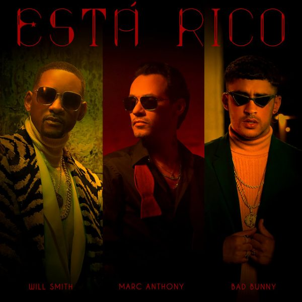 Marc Anthony Ft. Will Smith Y Bad Bunny Est%C3%A1 Rico 600x600 - Corina Smith Ft. Lyanno - Te Voy A Extrañar (Video Oficial)