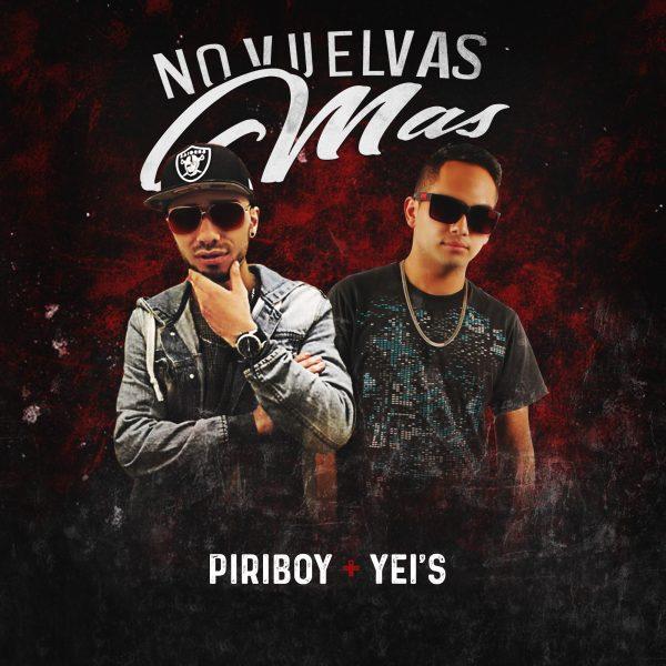 no vuelvas mas piriboy FINAL 600x600 - JuanDa Lotero - No Vuelvas (Video Official)