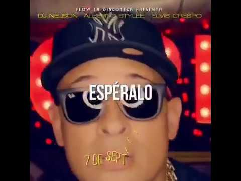 pcrgaw93ure - Dj Nelson Ft. Alberto Stylee Y Elvis Crespo – Bien Guillao (Preview Vídeo Official)