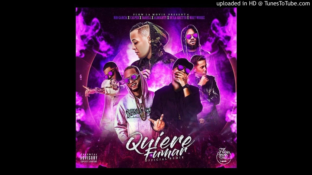 r7ohro5qnmm - Nio Garcia Ft. Casper, Darell, De La Ghetto, Almighty y Miky Woodz – Quiere Fumar (Remix) (Preview)
