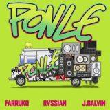 ru 160x160 - Rvssian Ft. Farruko y J Balvin – Ponle (Official Video)