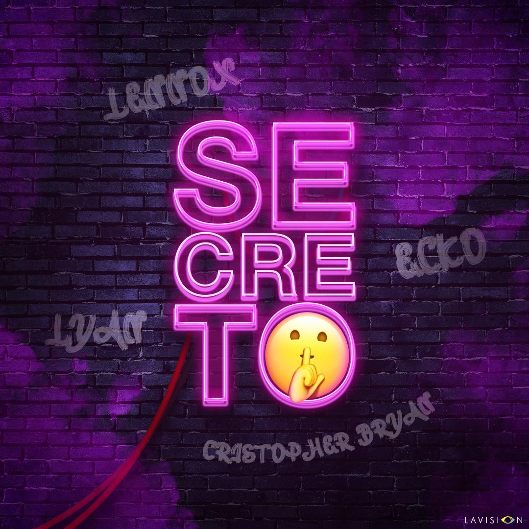 secreto - Cristopher Bryan Ft. Lennox, Ecko y Lyan - Secreto