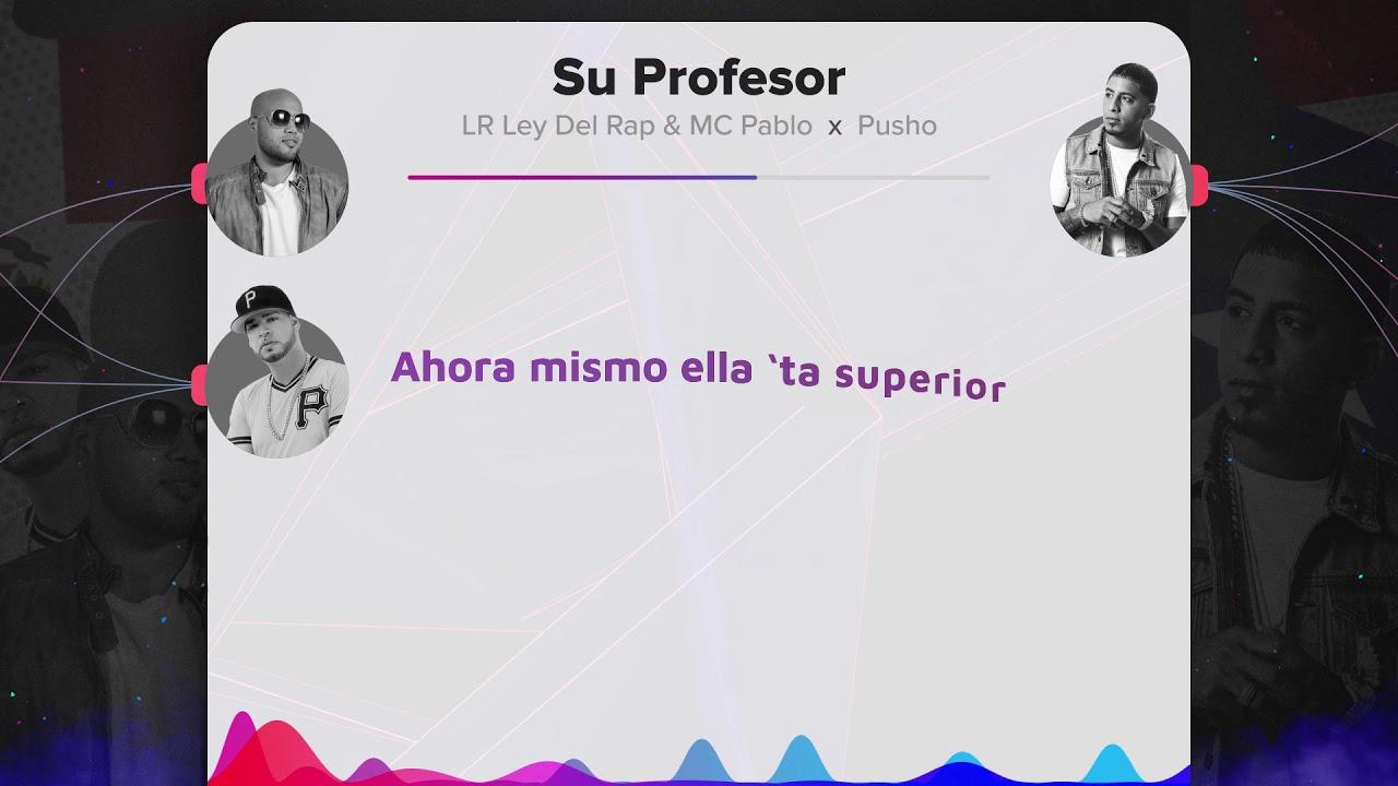 su - Pusho Ft. LR Ley Del Rap & MC Pablo – Su profesor