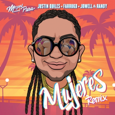 MOZAR - Mozart La Para Ft. Justin Quiles, Farruko, Jowell & Randy – Mujeres (Official Remix)
