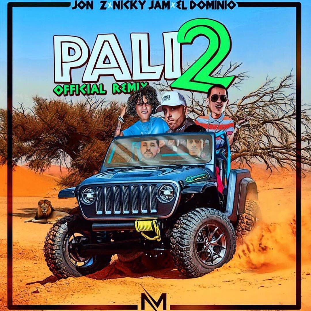 PALI2 - Jon Z Ft. Nicky Jam Y Ele A El Dominio - Pali2 (Official Remix)